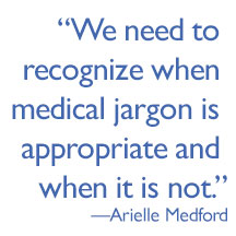 pull quote reading: We need to recognize when medical jargon is appropriate and when it is not