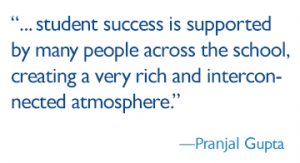 student success is supported by many people across the school, creating a very rich and interconnected atmosphere.