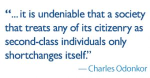 it is undeniable that a society which treats any of its citizenry as second-class individuals only shortchanges itself.